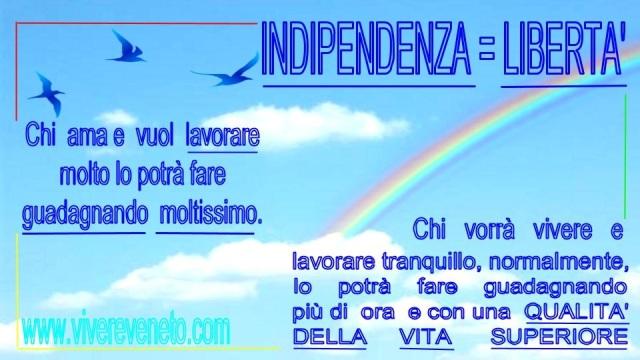 indipendenza è libertà